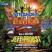 Survivors: Stranded, Book 3   Jeff Probst, Chris Tebbetts