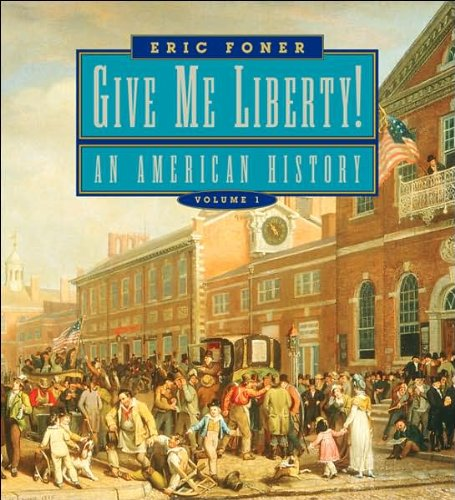 Download Give Me Liberty, Seagull Edition - Volume 1 (06) by Foner, Eric [Paperback (2005)] PDF