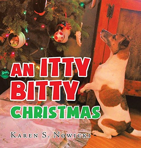 An Itty Bitty Christmas by Page Publishing, Inc.