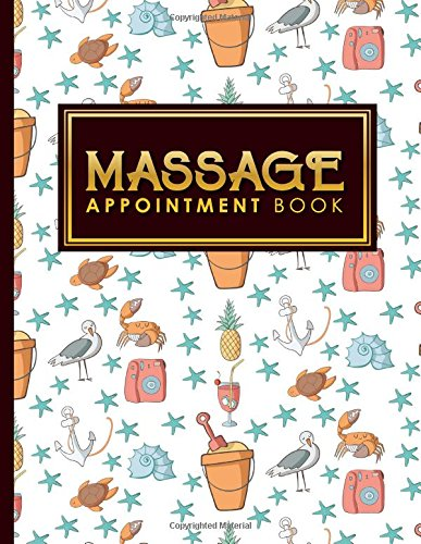 Read Online Massage Appointment Book: 6 Columns Appointment Notebook, Best Appointment Scheduler, My Appointment Book, Cute Beach Cover (Volume 52) ebook