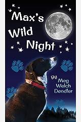 Max's Wild Night Hardcover