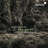 Chaya Czernowin: The Quiet