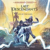 Fate of the Gods: Last Descendants: An Assassin's Creed Novel Series, Book 3   Matthew J. Kirby