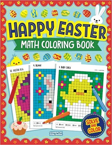 Happy Easter Math Coloring Book: Pixel Art For Kids: Addition ...