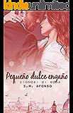 Pequeño Dulce Engaño (Spanish Edition)