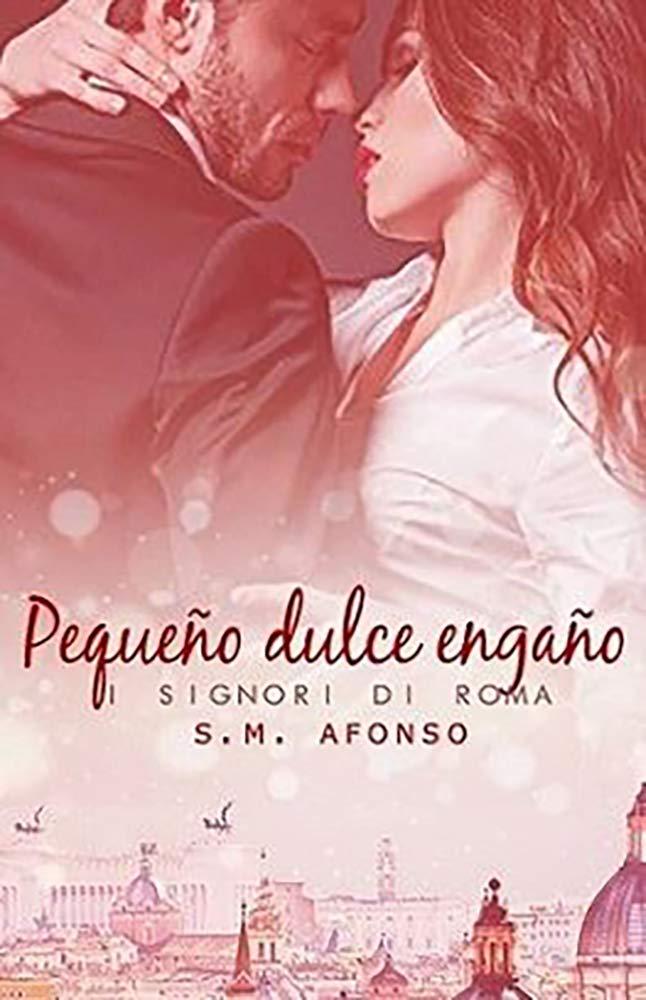 Pequeño Dulce Engaño por S.M. Afonso