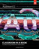Adobe Audition CC Classroom in a Book 1st Edition