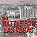 Battle for Las Vegas Audiobook by Dennis N. Griffin Narrated by Michael Taylor