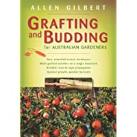 Grafting & Budding for Australian Gardeners