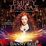 Empty Threat: The Black Pages, Book 1 | Danny Bell