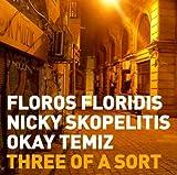 Three of a Sort by Floros Floridis (2011-03-29)