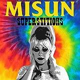 Superstitions [Explicit]