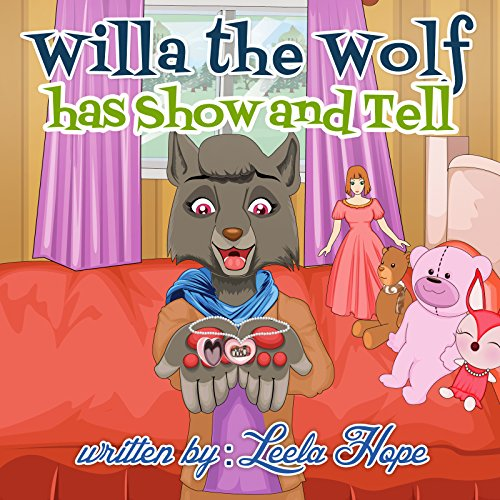 Willa the Wolf has Show and Tell