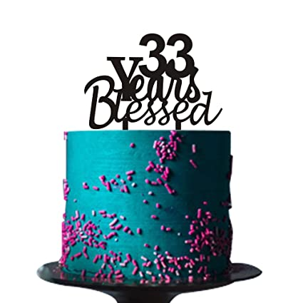 Amazon 33 Years Blessed Cake Topper For Loved