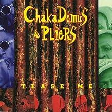 Chaka Demus & Pliers - Tease Me - Mango - 74321 15126 2