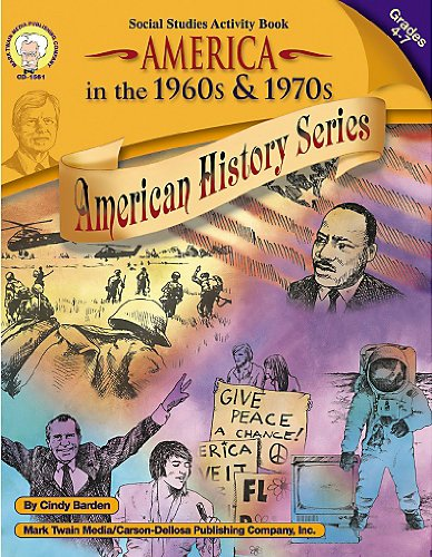 Download America in the 1960s & 1970s, Grades 4 - 7 (American History Series) pdf