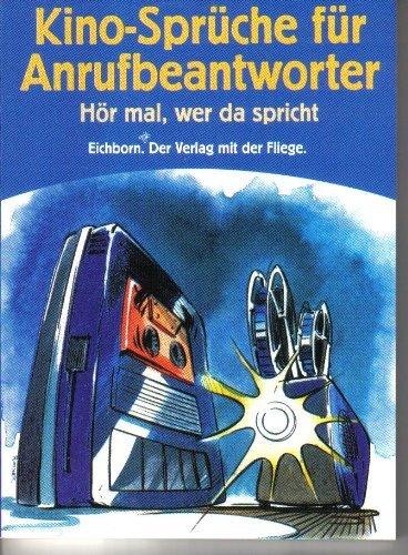 Kino  Sprüche Für Anrufbeantworter. Hör Mal, Wer Da Spricht: Wolfram  Schneider Mombaur: 9783821823959: Amazon.com: Books