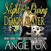 Night of the Living Demon Slayer: Biker Witches Mystery Book 7 | Angie Fox