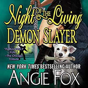 Night of the Living Demon Slayer Audiobook