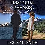 Temporal Dreams | Lesley L. Smith