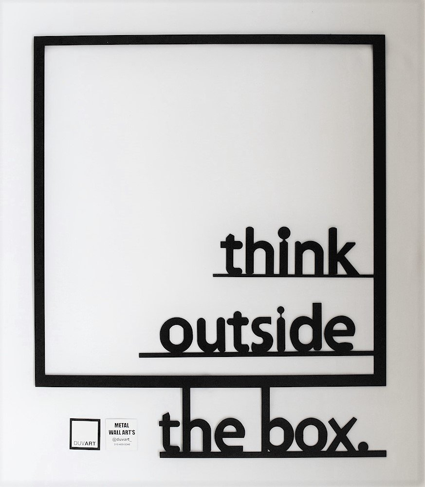 Duvart Metal Wall Art of Think Outside The Box, 22.5'' x 27'', 3 mm Powder Coated Steel.