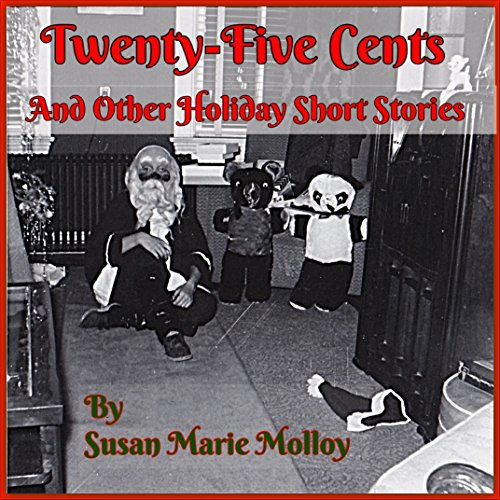 Twenty-Five Cents and Other Holiday Short Stories
