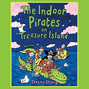 The Indoor Pirates on Treasure Island Audiobook