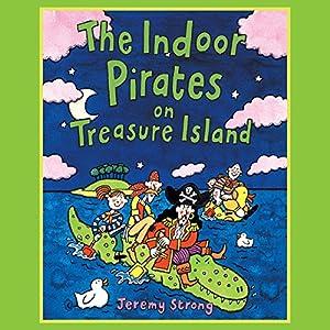 The Indoor Pirates on Treasure Island Audiobook