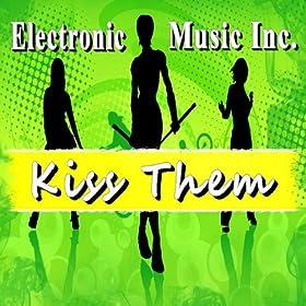 Amazon.com: Kiss Them: Electronic Music Inc.: MP3 Downloads