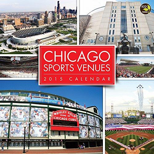 2015 Chicago Sports Venues Wall Calendar
