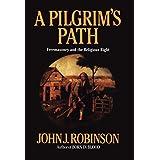 A Pilgrim's Path: Freemasonry and the Religious Right