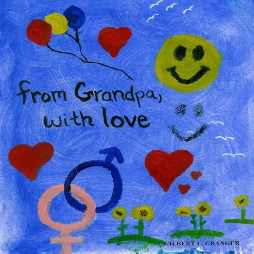 From Grandpa with Love