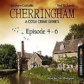 Cherringham - A Cosy Crime Series Compilation (Cherringham 4 - 6) | Matthew Costello, Neil Richards