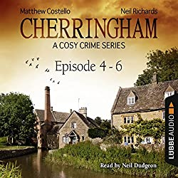 Cherringham - A Cosy Crime Series Compilation (Cherringham 4 - 6)