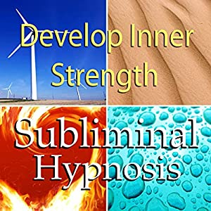 Develop Inner Strength Subliminal Affirmations Speech