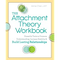 The Attachment Theory Workbook: Powerful Tools to Promote Understanding, Increase...