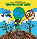The Adventures of the Earth Saver Girl, Brooklyn, 0982282249