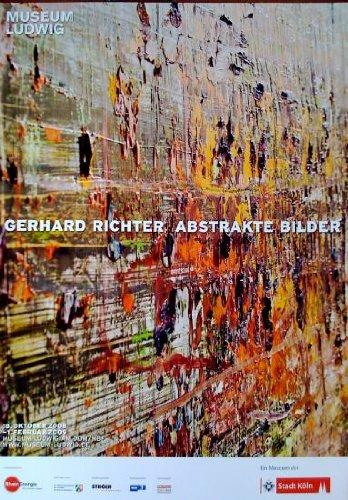 Gerhard Richter: Abstrakte Bilder - Museum Ludwig, Köln / Plakat, Poster