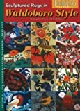 home depot rugs Sculptured Rugs in Waldoboro Style (Rug Hooking Magazine's Framework)