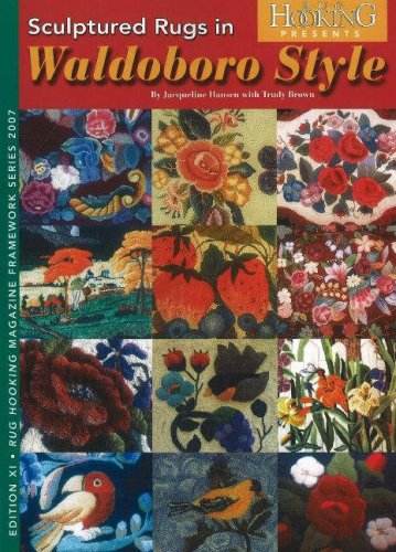 Sculptured Rugs in Waldoboro Style (Rug Hooking Magazine's (Rug Hooking Magazine)