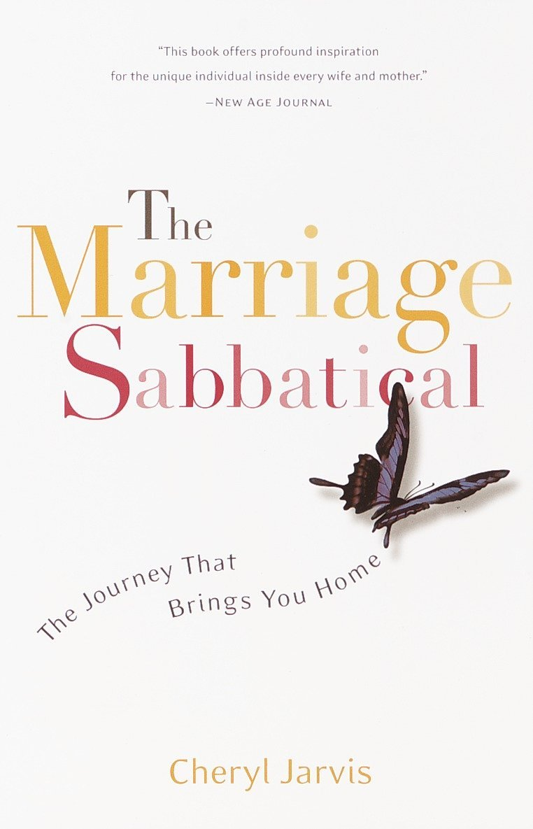 Download The Marriage Sabbatical: The Journey That Brings You Home ebook