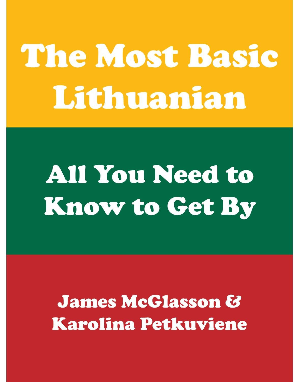 The Most Basic Lithuanian   All You Need To Know To Get  Most Basic Languages   English Edition