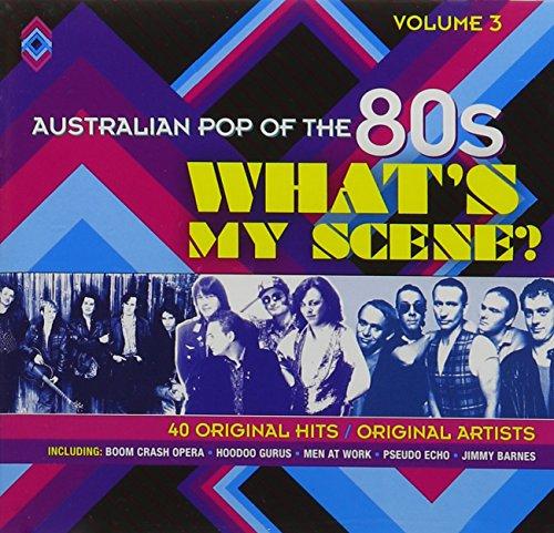 CD : Australian Pop of the 80s 3: Whats My Scene / Various (Australia - Import)