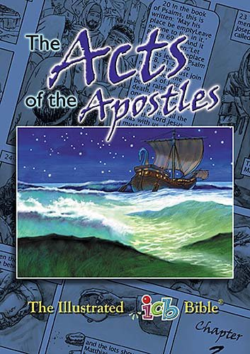 The Acts Of The Apostles: The Illustrated International Childrens Bible (The Illustrated icb BIble) PDF
