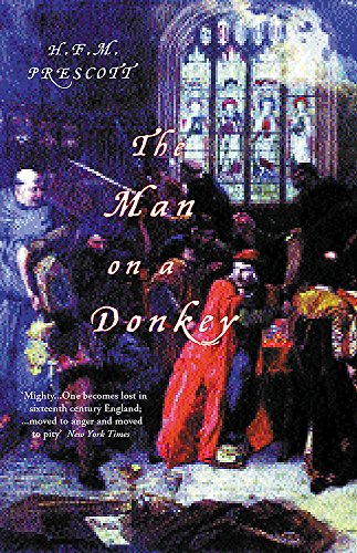The Man on a Donkey: A Powerful Novel of England in the Reign of Henry VIII