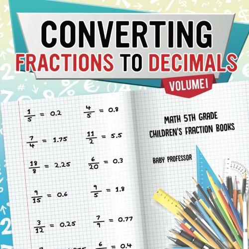 Converting Fractions to Decimals Volume I - Math 5th Grade | Children