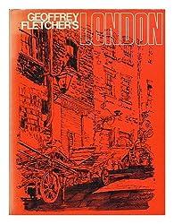 Geoffrey Fletcher's London
