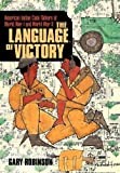 The Language of Victory, Gary Robinson, 1462003486