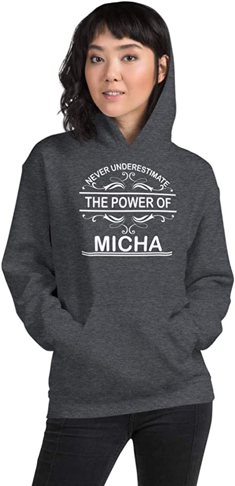 Never Underestimate The Power of Micha PF Dark Heather