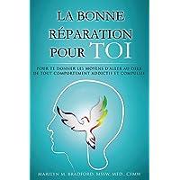 La Bonne Réparation Pour Toi - Right Recovery French